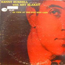 KENNY BURRELL WITH ART BLAKEY / AT THE FIVE SPOT CAFE(中古レコード)