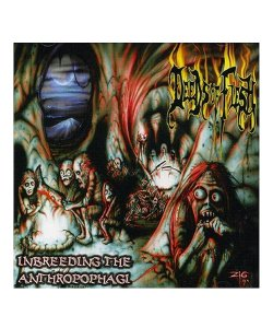 DEEDS OF FLESH<br>【 INBREEDING THE ANTHROPOPHAGI (輸入盤CD) 】