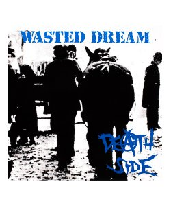 DEATH SIDE<br>【 WASTED DREAM (日本盤) 】