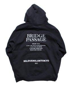 NIL DUE / NIL UN TOKYO / ニル デュエ / ニル アン トーキョー /  BRIDGE PASSAGE BIG HOODIE / BLK