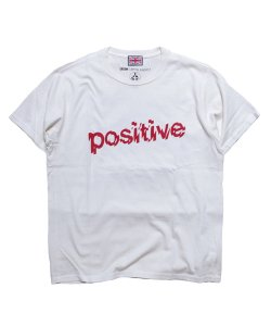 "RALEIGH/ラリー REDMOTEL/レッドモーテル (2色展開)<br>【 ""POSITIVE, POSITIVE, POSITIVE"" T-SHIRTS (WH/2019 Ver.) 】"