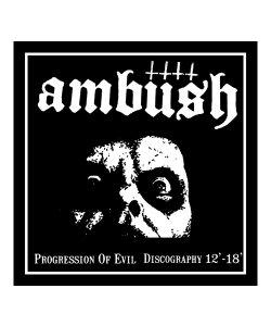 AMBUSH / アンブッシュ<br>【 PROGRESSION OF EVIL DISCOGRAPHY 12'-18' (日本盤CD) 】