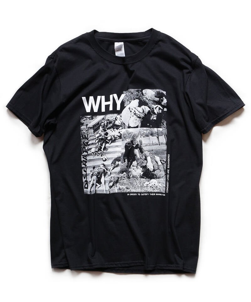 Official Artist Goods / バンドTなど   DISCHARGE / ディスチャージ:WHY? T-SHIRT (BLACK)商品画像