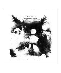 CD / DVD / TRAGEDY / トラジディー  DARKER DAYS AHEAD (輸入盤CD)