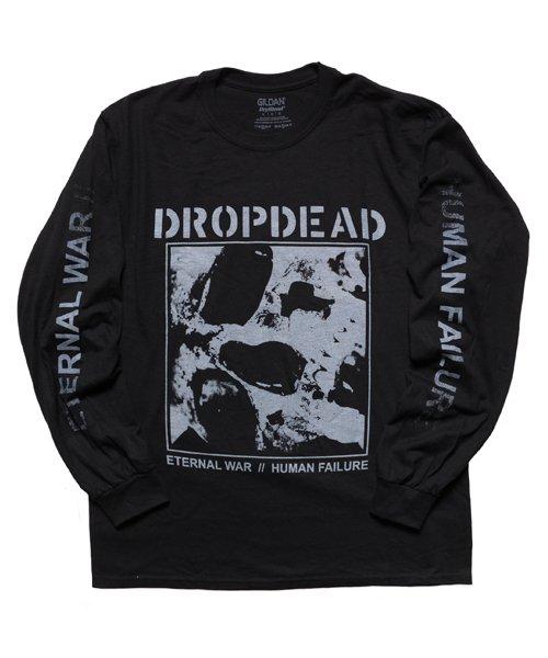 Official Artist Goods / バンドTなど  DROPDEAD / ドロップデッド:ETERNAL WAR LONGSLEEVE SHIRT (BLACK)商品画像1
