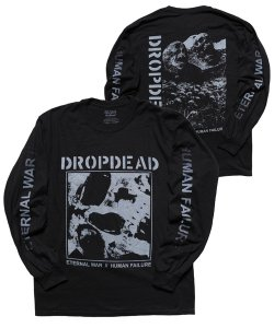 Official Artist Goods / バンドTなど / DROPDEAD / ドロップデッド:ETERNAL WAR LONGSLEEVE SHIRT (BLACK)