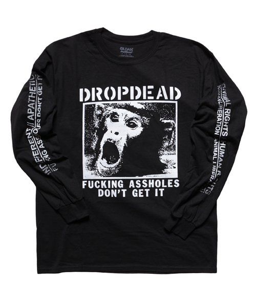 Official Artist Goods / バンドTなど |DROPDEAD / ドロップデッド:A×SHOLES DON'T GET IT LONGSLEEVE SHIRT (BLACK)商品画像1