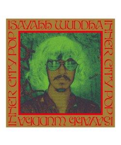 CD / DVD / ISAYAHH WUDDHA / イサヤー ウッダ  INNER CITY POP (日本盤CD)