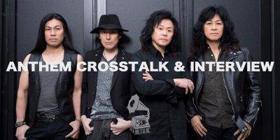 INTERVIEW / ANTHEM (アンセム) CROSSTALK & INTERVIEW