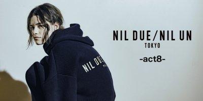 TOPIC - NIL DUE / NIL UN TOKYO:act8