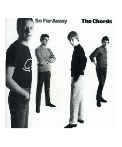 THE CHORDS<br>【 SO FAR AWAY (CD)  】