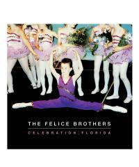 CD / DVD / THE FELICE BROTHERS / フェリス ブラザーズ:CELEBRATION FLORIDA (輸入盤CD)