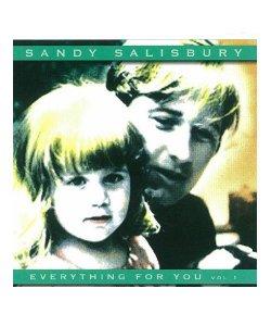 CD / DVD / SANDY SALISBURY / サンディ サリスベリー:EVERYTHING FOR YOU vol.1 (輸入盤CD)