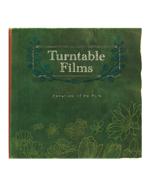 CD / DVD   TURNTABLE FILMS / ターンテーブル フィルムズ:PARABLES OF FE-FUM (日本盤CD) 商品画像