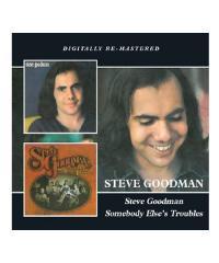 CD / DVD / STEVE GOODMAN / スティーヴ グッドマン:S.T./ SOMEBODY ELSE'S TROUBLES (輸入盤2CD)