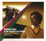 Burhan Ocal & The Trakya All Stars Kirklareli Il Siniri