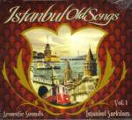 ISTANBUL Old Songs Vol.1