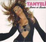 TANYELI Dans Et Benle