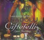 Anadolu Ciftetelli Oyun Havalari