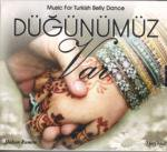 DUGUNUMUZ VAR Music for Turkish Bellydance