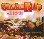 SHAKE IT UP Salla Bebegim