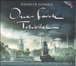 SOUND OF ISTANBUL VOL:1 Omar Faruk Tekbilek