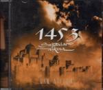 1453 SULTANLAR ASIKNA Can Atilla