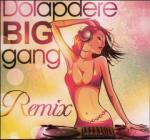 DOLAPDERE BIG GANG REMIX