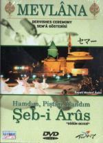 MEVLANA DVD Seb-i Aruz