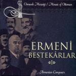 Ermeni Bestekarlar 1