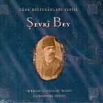 Türk Bestekarlar Serisi/Şevki Bey