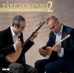 Yare Dokunma 2 By  Muharrem Temiz&Cengiz Özkan