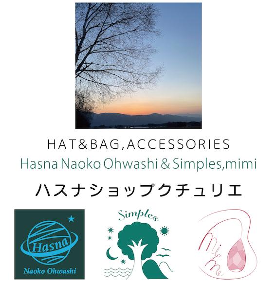 Hasna Naoko Ohwashi 帽子店ハスナショップクチュリエ &ギフト雑貨 Paraiso~パライーゾ楽園