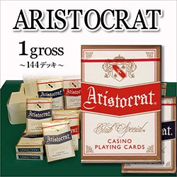 ARISTOCRAT(アリストクラット)  1グロス(144デッキ)