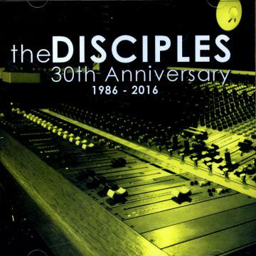 THE DISCIPLES / 30 The Anniversary 1986-2016 [CD]