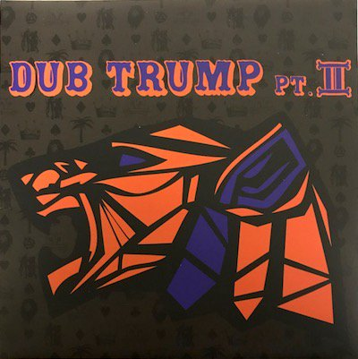 Dub Trump Part 2 / MURO [Mix-CD]