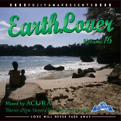 EARTH LOVER vol.16  Mixed by ACURA fr...