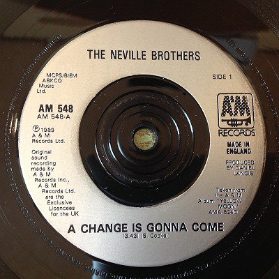 Neville brothers / A change is gonna come (UK 7inch org)