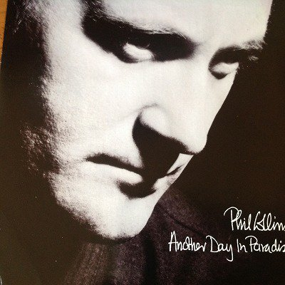 Phil Collins / Another Day In Paradise (7inch UK ORG )