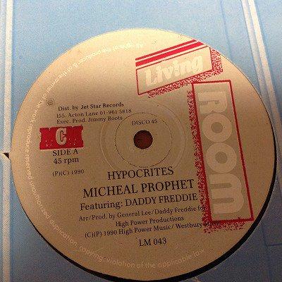 Michael prophet & Daddy Freddie / Hypocrites (UK-org 12inch)
